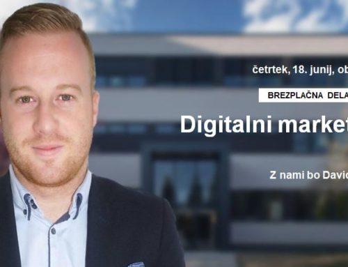 BREZPLAČNA DELAVNICA: Digitalni marketing